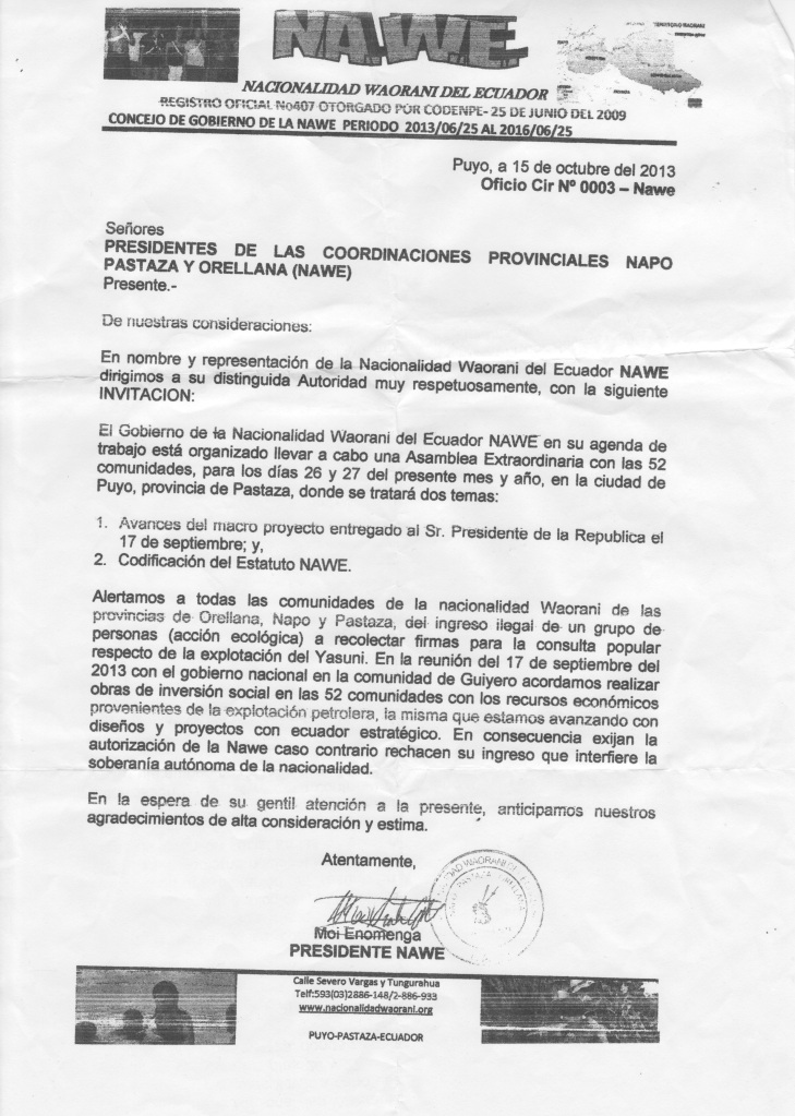 "Moi Enomenga alerts the Waorani about ""illegal"" activists collecting signatures for a national referendum on the Yasuní drilling."